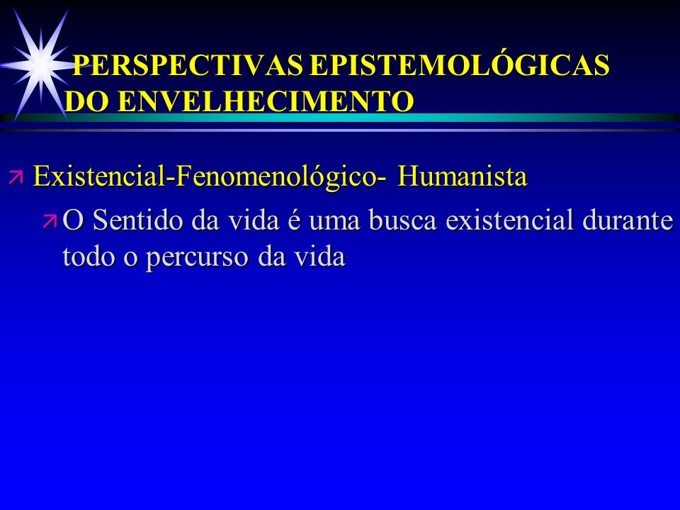 PERSPECTIVAS EPISTEMOLÓGICAS DO ENVELHECIMENTO