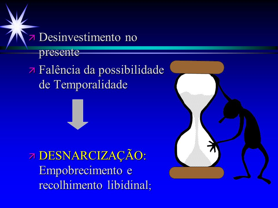 Desinvestimento no presente