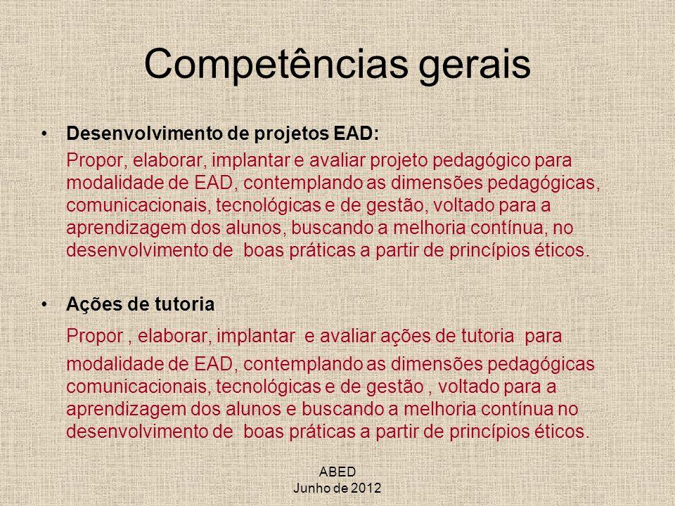 Competências gerais Desenvolvimento de projetos EAD: