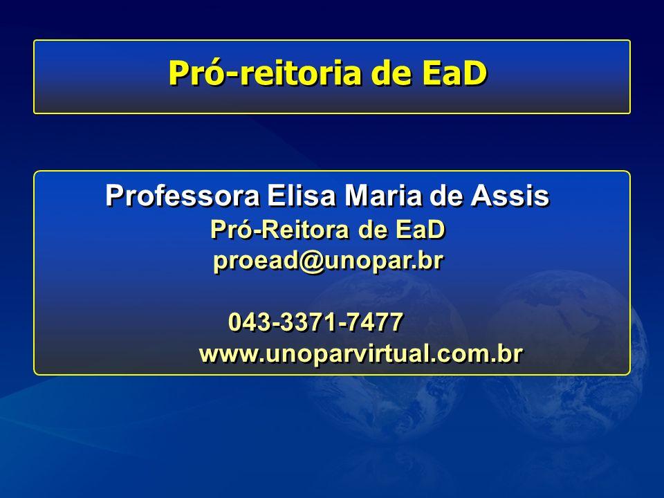 Professora Elisa Maria de Assis Pró-Reitora de EaD