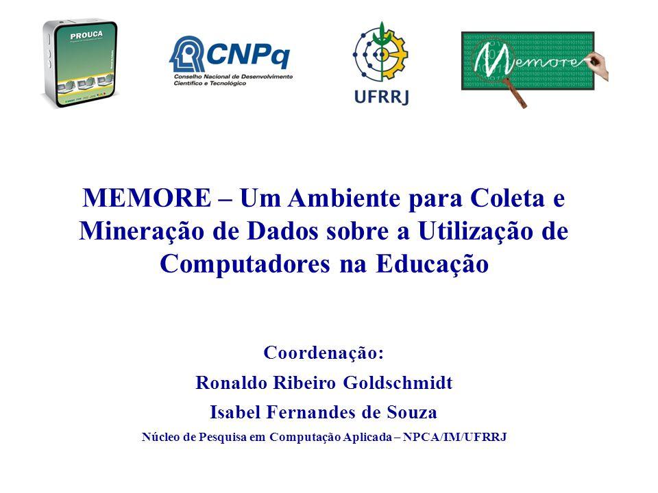 MEMORE – Um Ambiente para Coleta e Mineração de Dados sobre a Utilização de Computadores na Educação