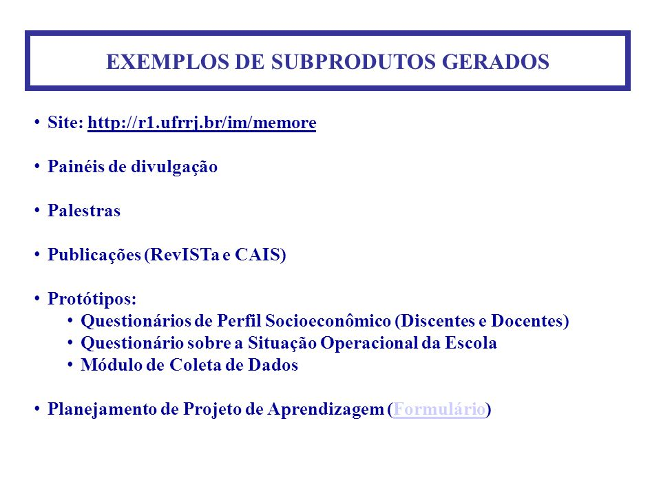 EXEMPLOS DE SUBPRODUTOS GERADOS