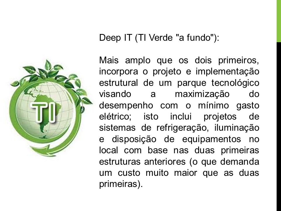 Deep IT (TI Verde a fundo ):