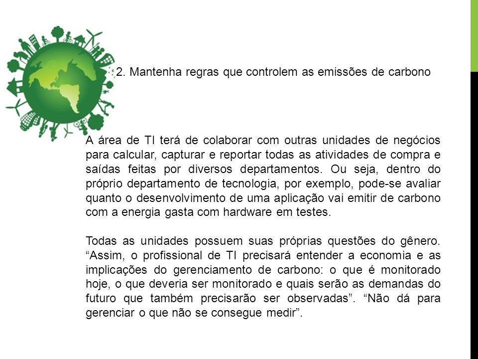 2. Mantenha regras que controlem as emissões de carbono