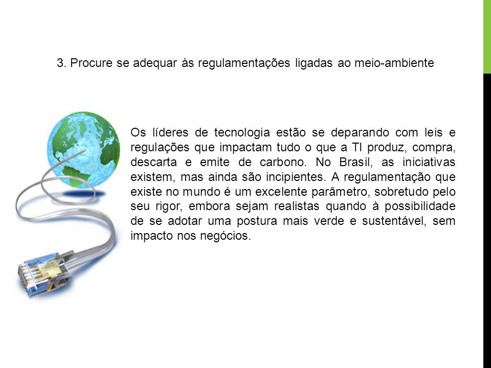 3. Procure se adequar às regulamentações ligadas ao meio-ambiente