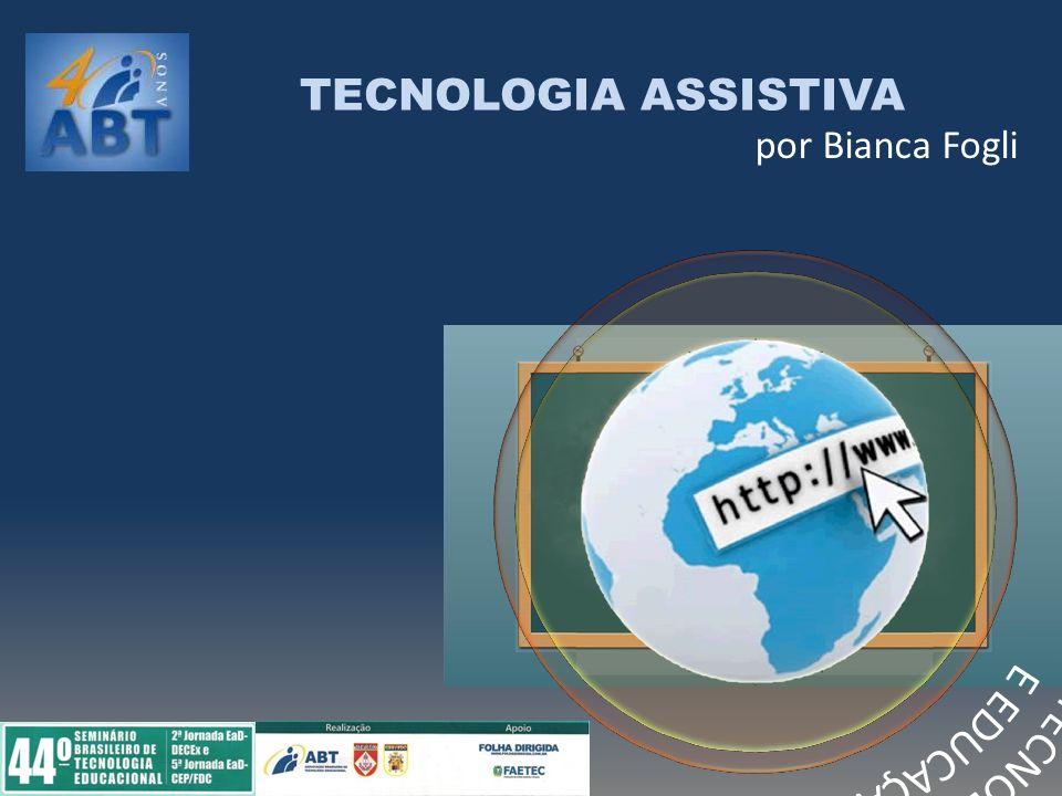 TECNOLOGIA ASSISTIVA E EDUCAÇÃO