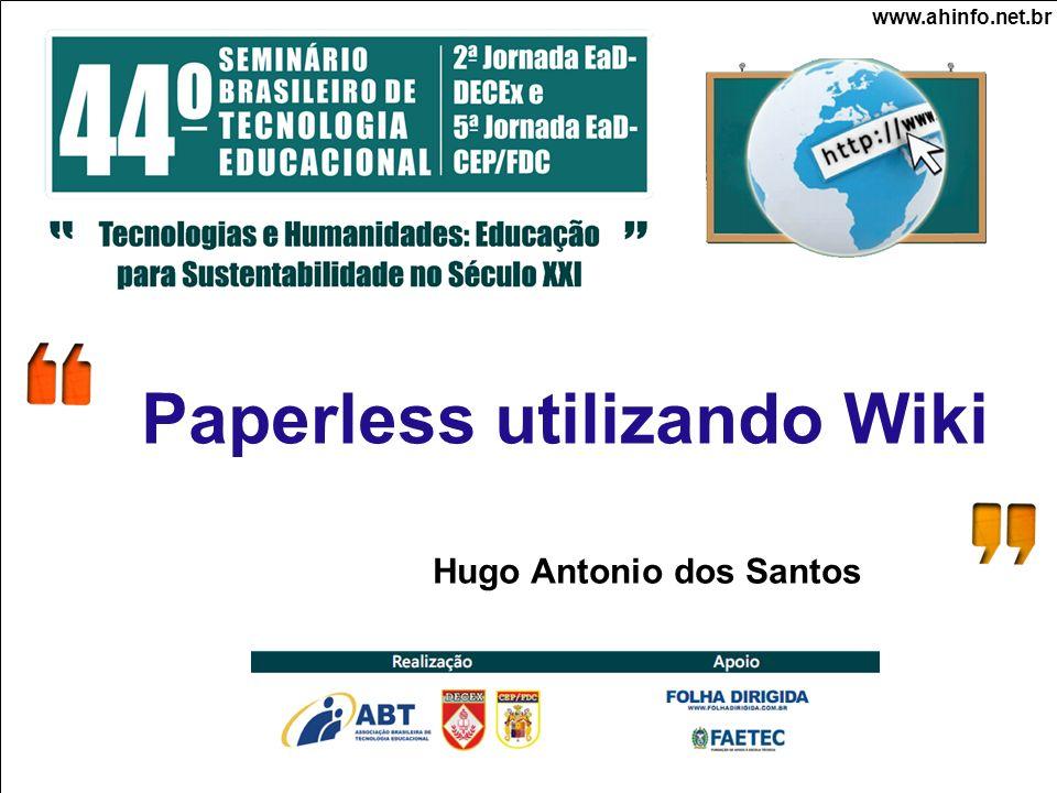 Paperless utilizando Wiki Hugo Antonio dos Santos