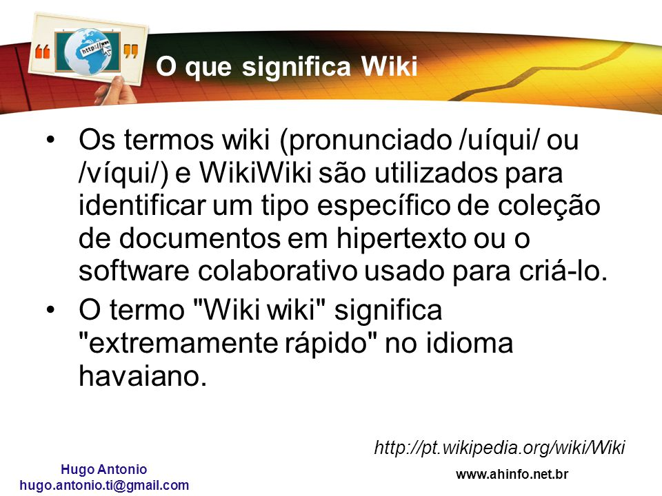 Paperless utilizando wiki hugo antonio dos santos ppt Que significa contemporaneo wikipedia
