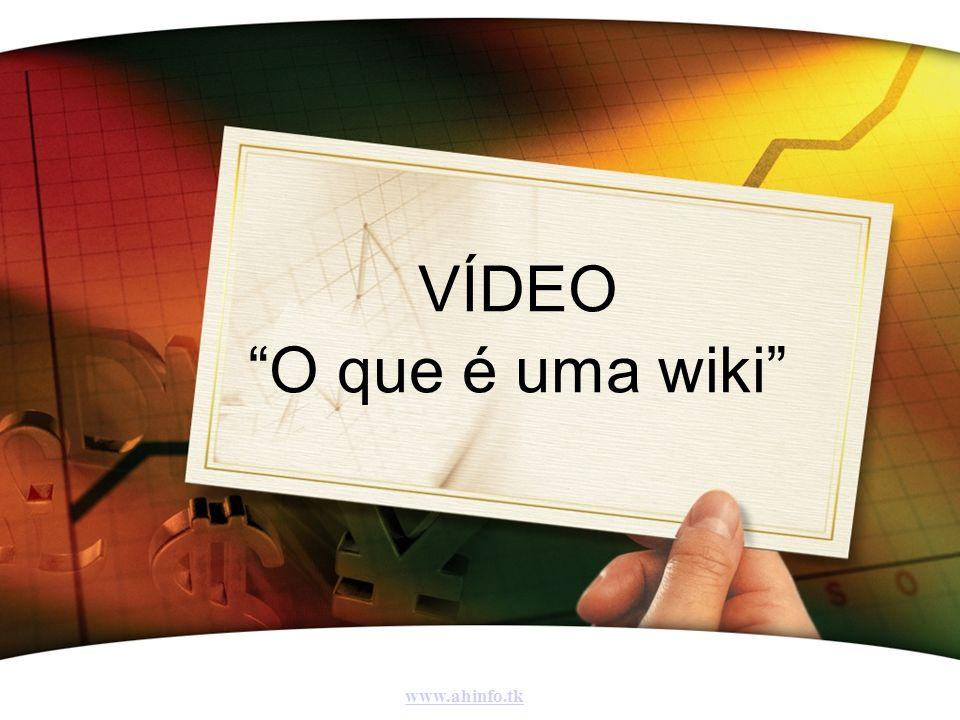 VÍDEO O que é uma wiki www.ahinfo.tk