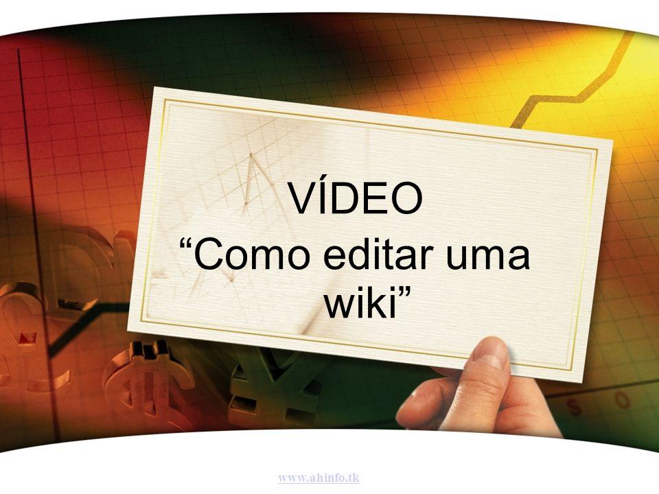 VÍDEO Como editar uma wiki