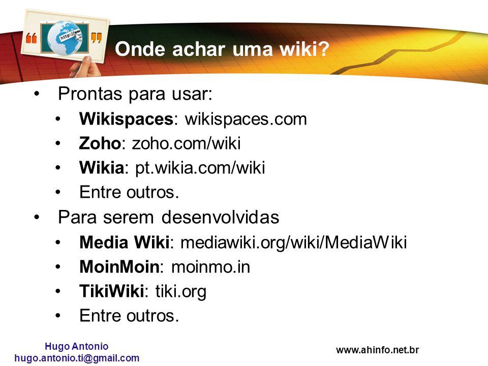 Onde achar uma wiki Prontas para usar: Para serem desenvolvidas