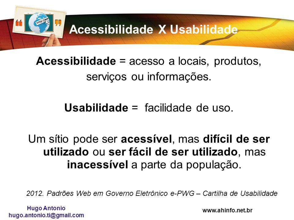 Acessibilidade X Usabilidade