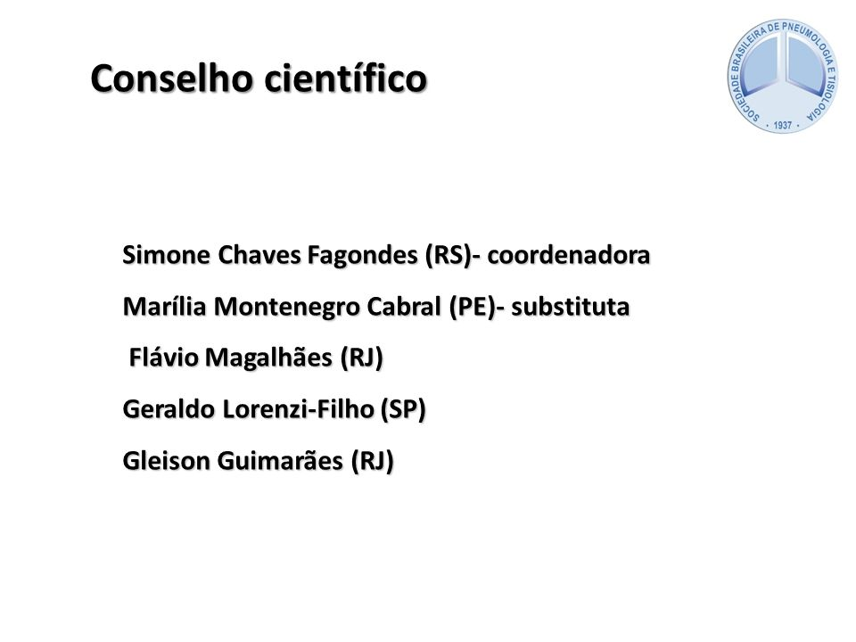 Conselho científico Simone Chaves Fagondes (RS)- coordenadora