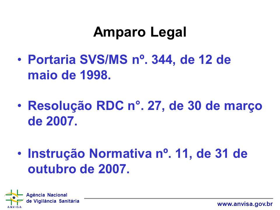 Amparo Legal Portaria SVS/MS nº. 344, de 12 de maio de 1998.