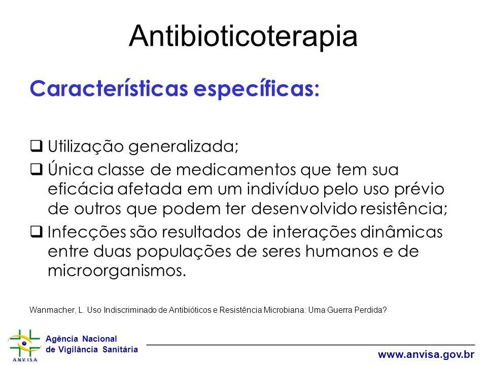 Antibioticoterapia Características específicas: