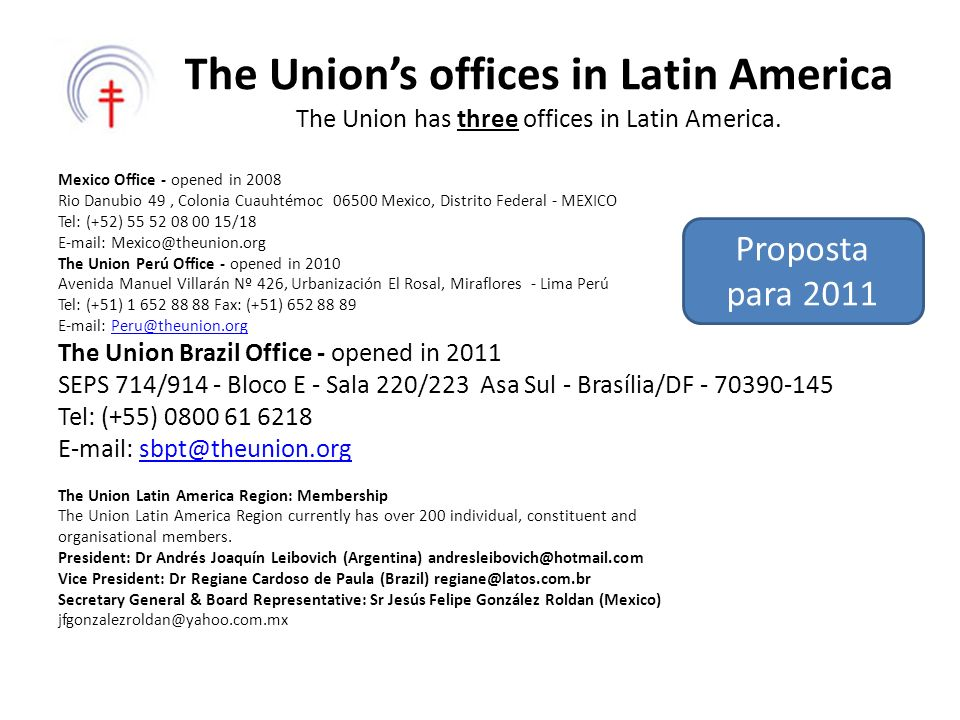 The Union's offices in Latin America The Union has three offices in Latin America.