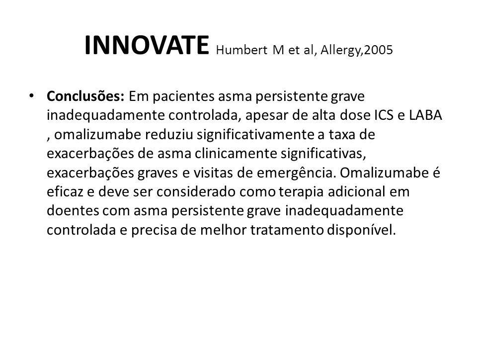 INNOVATE Humbert M et al, Allergy,2005