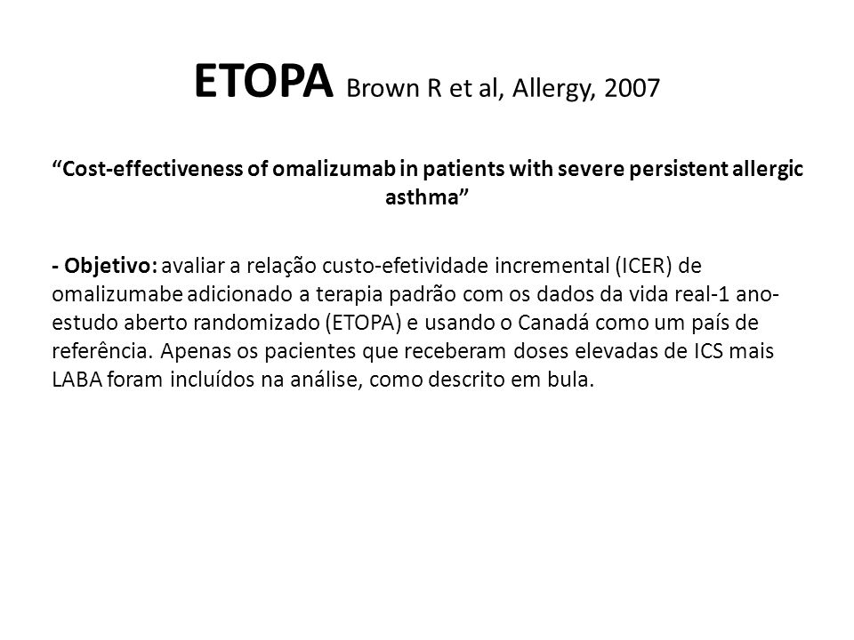 ETOPA Brown R et al, Allergy, 2007
