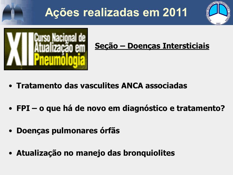 Ações realizadas em 2011 Seção – Doenças Intersticiais