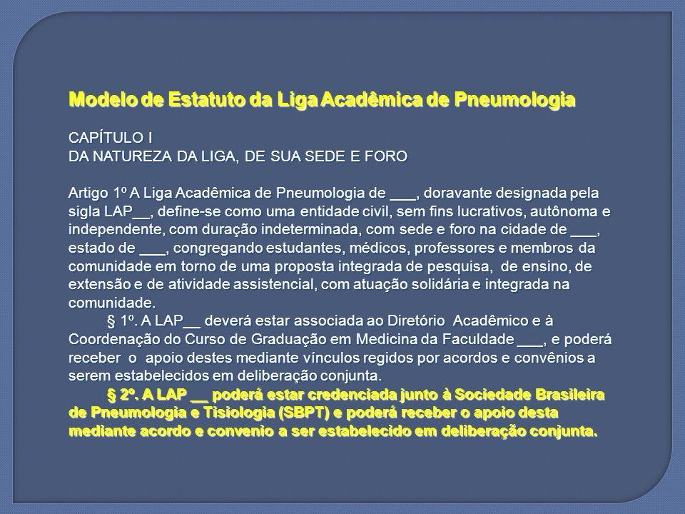 Modelo de Estatuto da Liga Acadêmica de Pneumologia