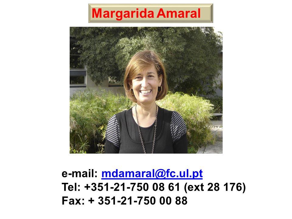 Margarida Amaral e-mail: mdamaral@fc.ul.pt