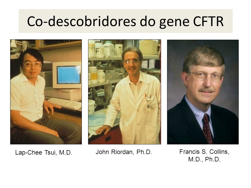 Co-descobridores do gene CFTR
