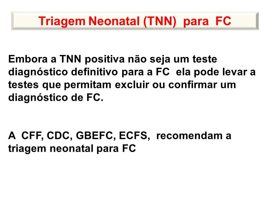 Triagem Neonatal (TNN) para FC