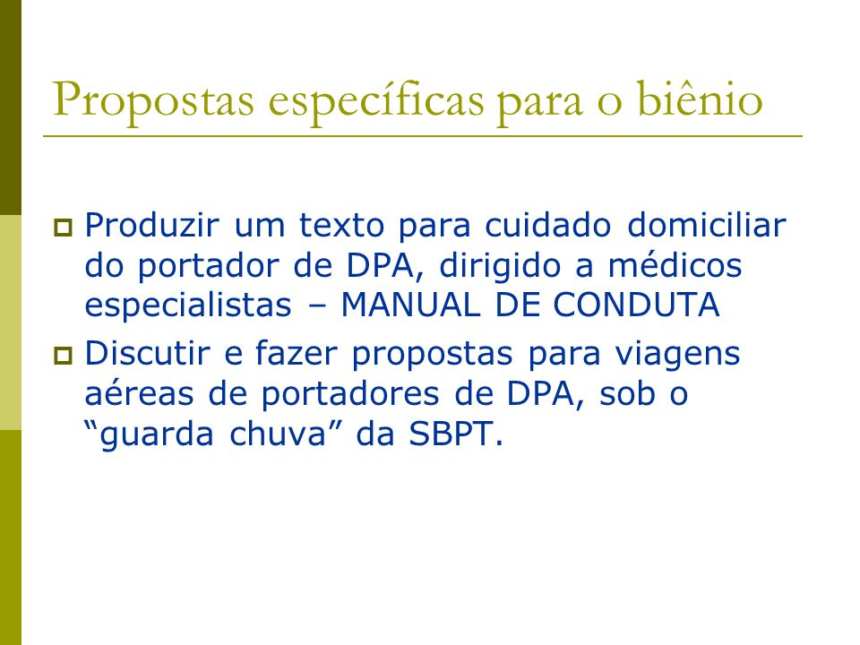 Propostas específicas para o biênio