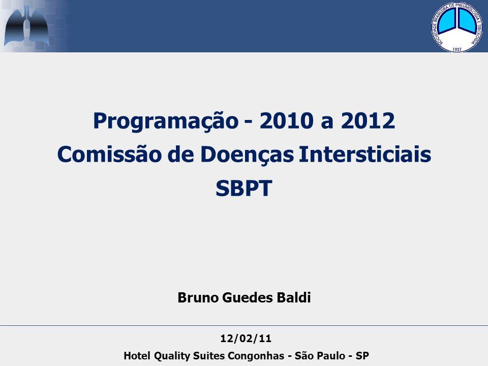 Programação - 2010 a 2012 Comissão de Doenças Intersticiais SBPT