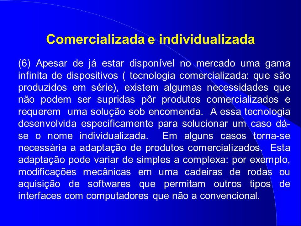 Comercializada e individualizada