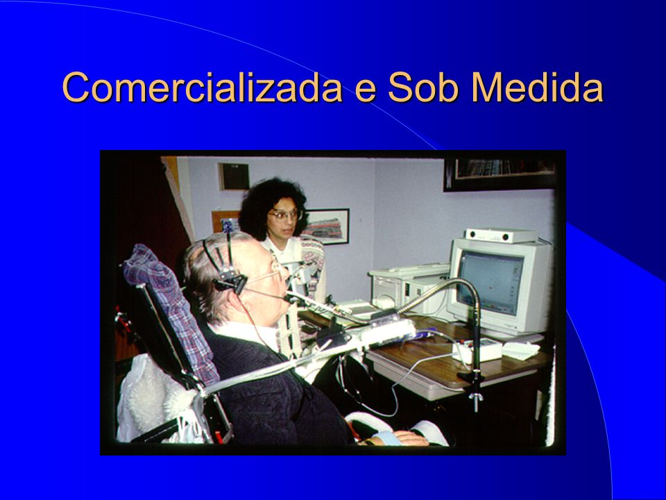 Comercializada e Sob Medida