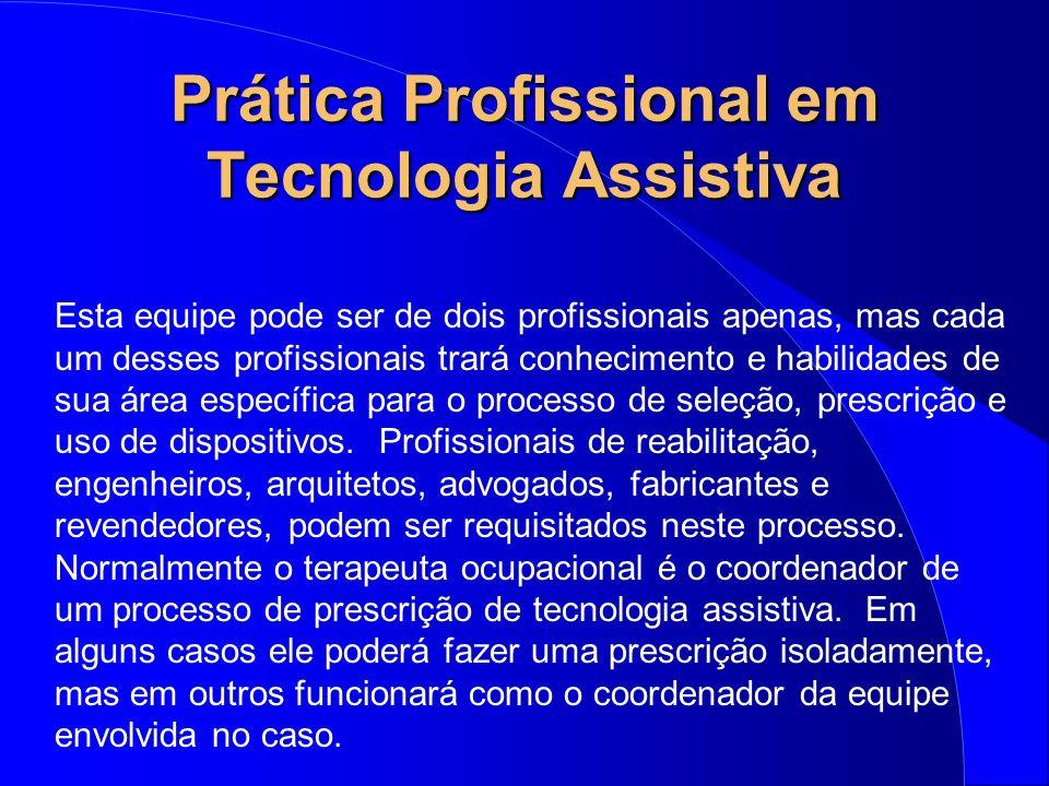 Prática Profissional em Tecnologia Assistiva