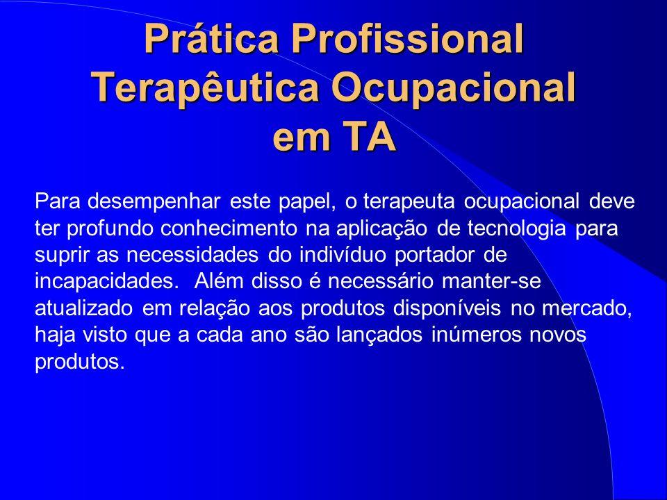 Prática Profissional Terapêutica Ocupacional em TA
