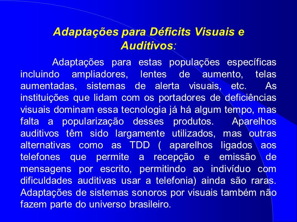 Adaptações para Déficits Visuais e Auditivos: