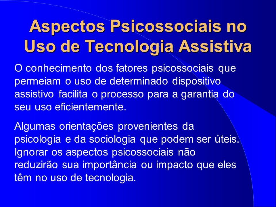 Aspectos Psicossociais no Uso de Tecnologia Assistiva