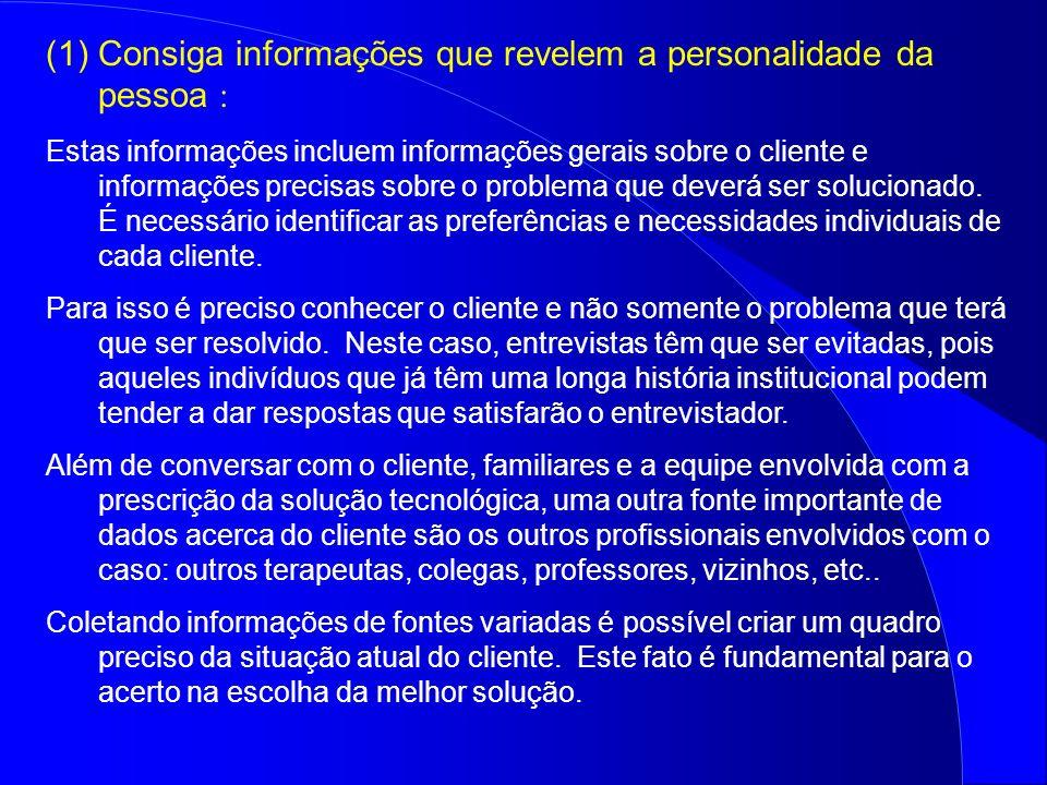 Consiga informações que revelem a personalidade da pessoa :