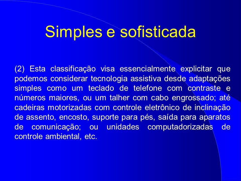 Simples e sofisticada