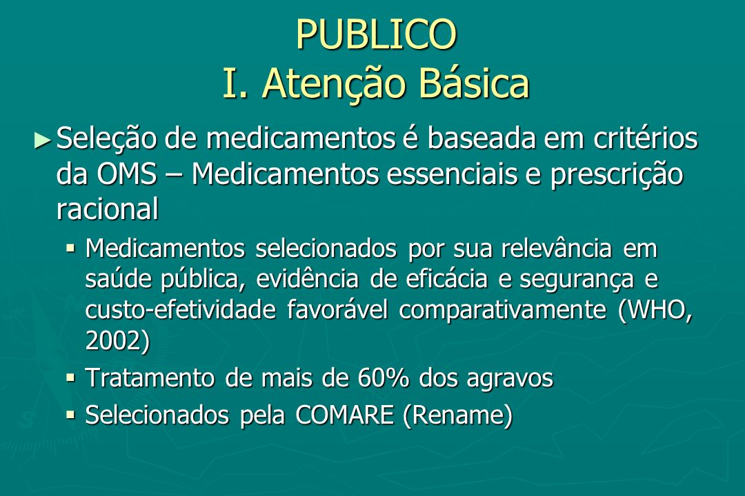PUBLICO I. Atenção Básica