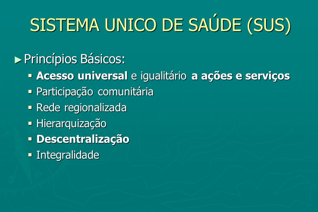 SISTEMA UNICO DE SAÚDE (SUS)
