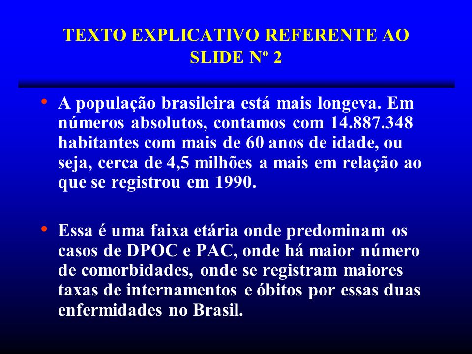TEXTO EXPLICATIVO REFERENTE AO SLIDE Nº 2