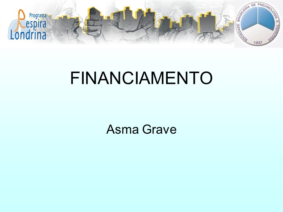 FINANCIAMENTO Asma Grave