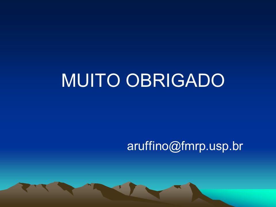 MUITO OBRIGADO aruffino@fmrp.usp.br