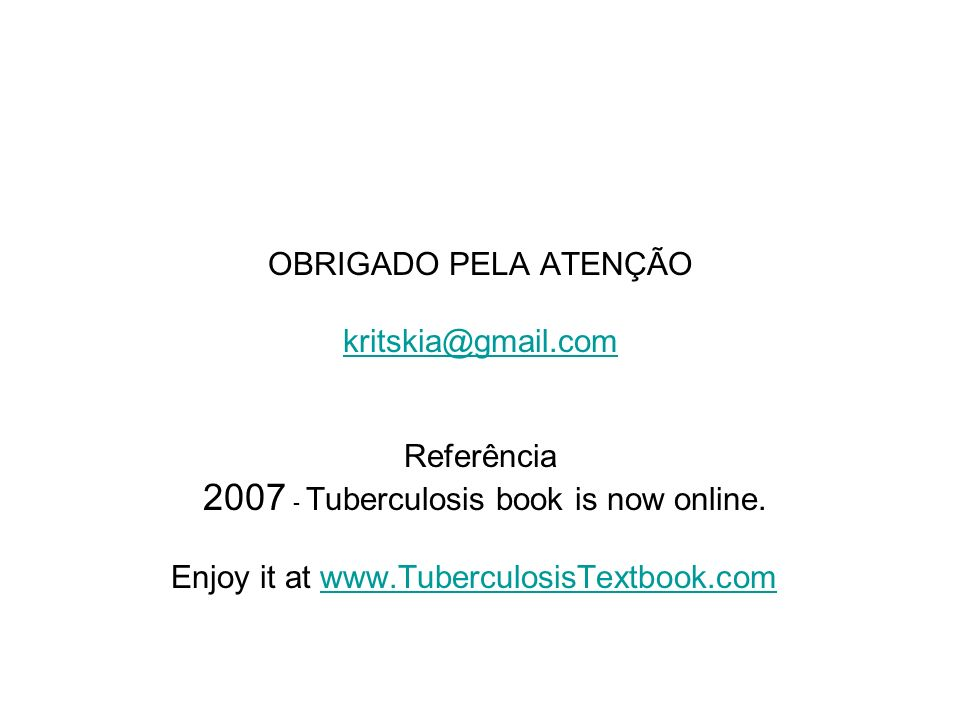 2007 - Tuberculosis book is now online.