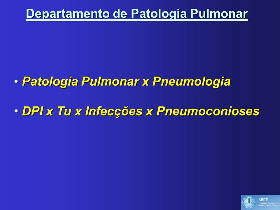 Departamento de Patologia Pulmonar
