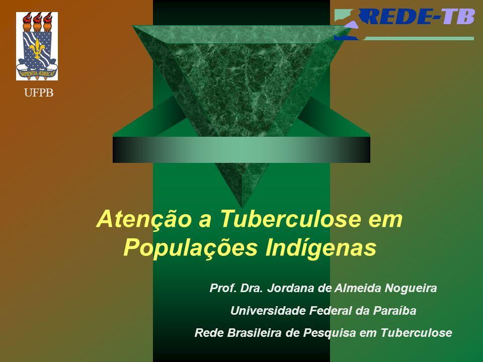 Atenção a Tuberculose em Populações Indígenas