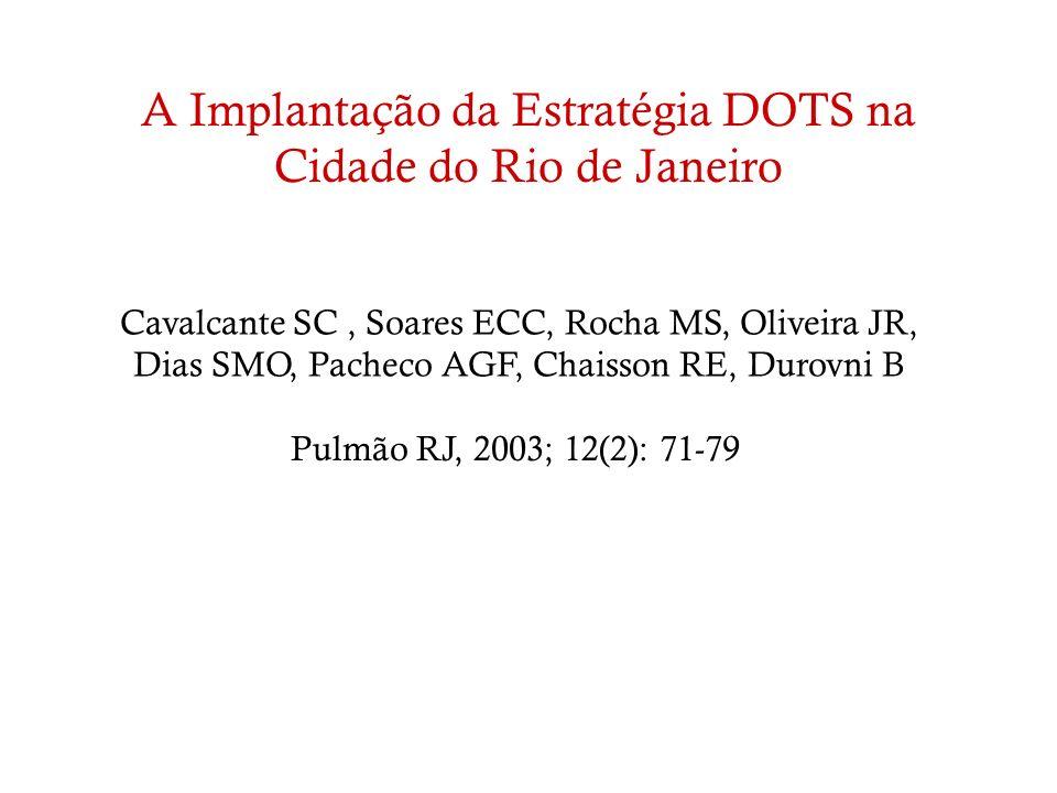 A Implantação da Estratégia DOTS na Cidade do Rio de Janeiro
