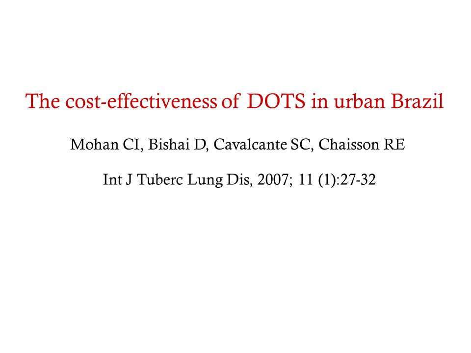 The cost-effectiveness of DOTS in urban Brazil