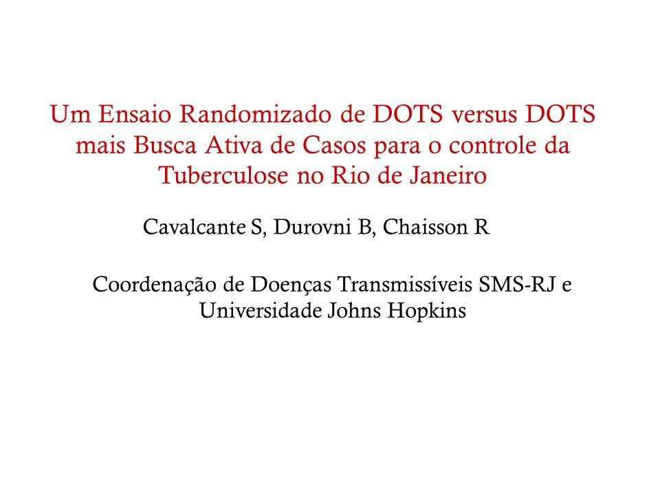 Cavalcante S, Durovni B, Chaisson R