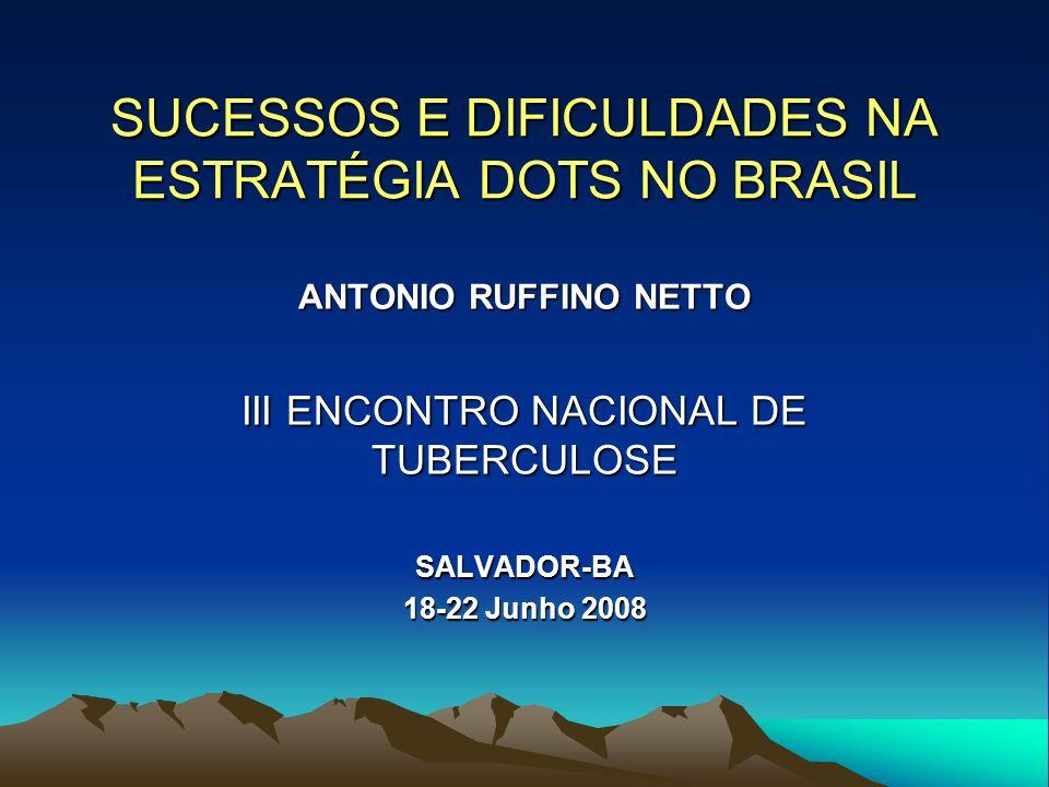SUCESSOS E DIFICULDADES NA ESTRATÉGIA DOTS NO BRASIL