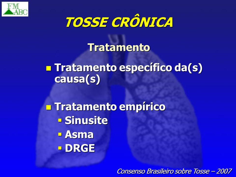 TOSSE CRÔNICA Tratamento Tratamento específico da(s) causa(s)
